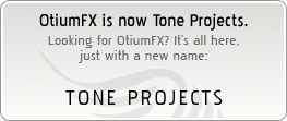OtiumFX is now Tone Projects